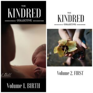 Kindred - Birth and First